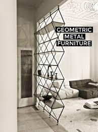 metal furniture design. finding the right angle using geometric furniture in your home metal design i