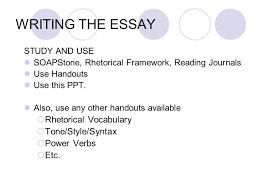 prose analysis essay for the ap language and composition exam writing the essay rhetorical vocabulary tone style syntax power verbs