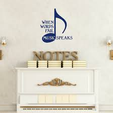 When Words Fail Music Speaks Wall Decal Quote With Musical Note