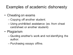 plagiarism and cheating ppt  examples of academic dishonesty
