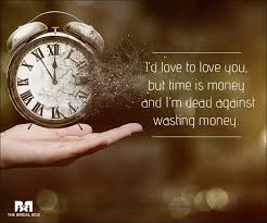 Quotes About Time And Love Delectable 48 Quotes That Say That Love Is Indeed A Waste Of Time