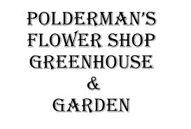 polderman s flower greenhouse garden