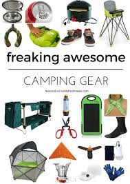 Freaking Awesome Camping Gear - Family Fresh Meals