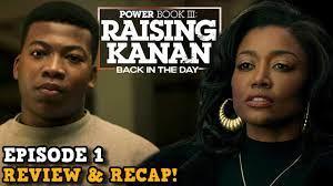 Power Book III: Raising Kanan 'EPISODE ...