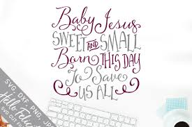 Silhouette studio, cricut design space and brother file types : Free Faith Baby Jesus Christmas Svg Cutting Files Svg Free Download Svg Files Family