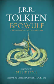an excerpt of j r r tolkien s translation of beowulf  for the first time j r r tolkien s 1926 translation of the 11th century epic poem beowulf will be published this by harpercollins edited and
