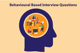Behavioural Based Interviewing Top 100 Common Job Interview Questions And Their Best