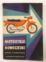 Znalezione obrazy dla zapytania Andrzej Cichowski : Motocykle nowoczesne - Opisy techniczne