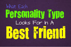 What Each Personality Type Looks For In A Best Friend