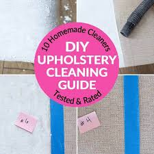 battle for the best upholstery cleaner 10 natural homemade upholstery cleaners tested rated bren did