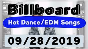 Billboard Top 50 Hot Dance Electronic Edm Songs September 28 2019