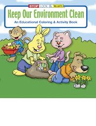 keep our environment clean coloring book whole keep our keep our environment clean coloring book