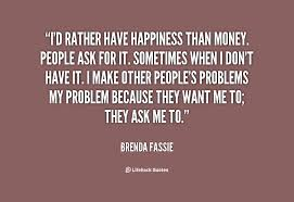 Quotes About Money And Happiness Quotes about Money and happiness 100 quotes 17