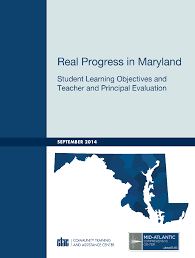 stay the course teacher and principal evaluation in maryland wested cover image for real progress in maryland student learning objectives and teacher and principal evaluation