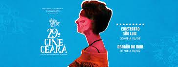 Resultado de imagem para 29 Cine Ceará