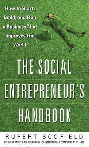 cheap social entrepreneur examples social entrepreneur middot the social entrepreneur s handbook how to start build and run a business that improves the