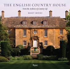 The English Country House From The Archives Of Country Life Mary - Manor house interiors
