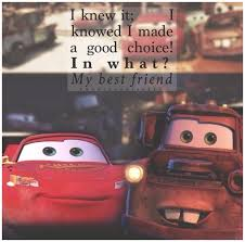 mater and lightning mcqueen best friend quote mater cars quotes