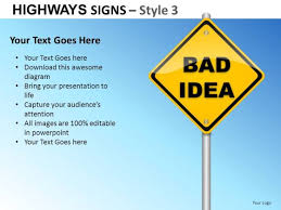 bad powerpoint presentation bad idea highways signs 3 powerpoint slides and ppt diagram