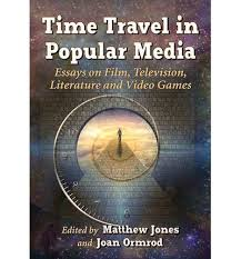 time travel in popular media matthew jones
