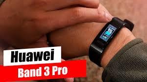 <b>Huawei</b> Band 3 Pro - Мощный ответ Mi Band и FitBit - YouTube