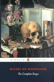 the complete essays by michel de montaigne penguin books  the complete essays by michel de montaigne penguin books >