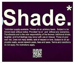 Shadewhy Throw It Quotes Pinterest Quotes Shades And New Shade Quotes