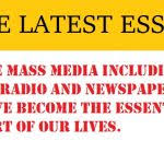 essay on mass media archives english language pte latest essay mass media including tv radio newspaper have become the