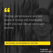 Persistence Quotes Simple Biz Stone On Persistence Startup Quotes Cogzidel Technologies