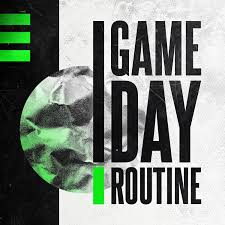 Game Day Routine