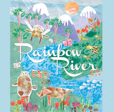 Rainbow River | Kids Own Publishing