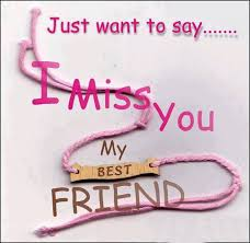 just want to say i miss you my best friend mentphotos