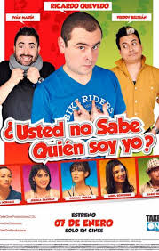 ¿Usted no sabe quién soy yo? 2 (2016) latino
