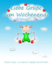 Love Greetings To The Weekend Liebe Grüße Zum Wochenende