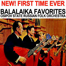 Balalaika Favorites by <b>Osipov State Russian Folk</b> Orchestra on ...