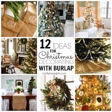Burlap Decor Crafty Texas Girls 12 Ideas For Christmas Decorating With Burlap