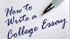 what to write for a college essay 7 tips to write an essay for your college homework