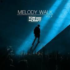 Stream Tomcraft - Melody Walk - Vol.4 by Tomcraft   Listen online ...
