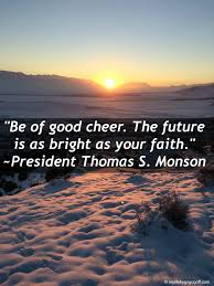 Lds Quotes On Faith Classy 48 Quotes From Prophets On Faith That Will Make You See It