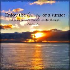 Sunset Quote Via Wwwfacebookcomtreasuredsentiments Design
