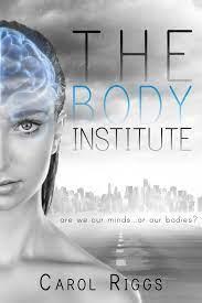 Amazon.com: The Body Institute (9781633751255): Riggs, Carol: Books