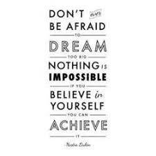 Dream It Believe It Achieve It Quotes Best of Dream Believe And Achieve Quotes Best Quote 24