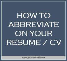 How To Abbreviate On Your Resume | Job Search Bible