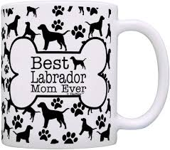Dog Owner Gifts Best Labrador Mom Ever ...