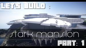 let s build stark mansion maison d iron man part 1