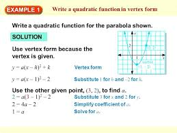 finding the vertex of a parabola in standard form math example 1 write a quadratic function