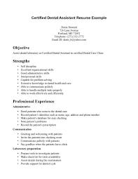 resume objective dental assistant shopgrat cover letter certified dental assistant resume example objective and strengths resume objective dental
