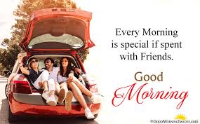 special friend good morning wishes