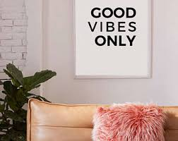 >tumblr wall d cor etsy good vibes only good vibes only printable tumblr room decor good vibes only poster wall print printable art wall art wall decor