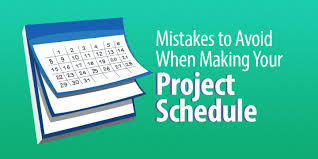 Project Schedules Six Mistakes To Avoid When Making Your Project Schedule